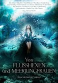 Von Flusshexen und Meerjungfrauen (eBook, ePUB)