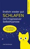 Endlich wieder gut schlafen - mit Progressiver Selbsthypnose (eBook, ePUB)