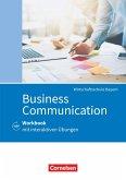 Commercial Correspondence Wirtschaftsschule Bayern. Business Communication - Workbook