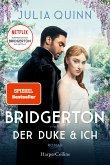 Der Duke und ich / Bridgerton Bd.1 (eBook, ePUB)