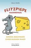 Flitzpiepe - Mausbengel