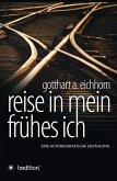 Reise in mein frühes Ich (eBook, ePUB)