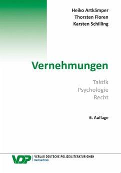 Vernehmungen - Artkämper, Heiko;Floren, Thorsten;Schilling, Karsten