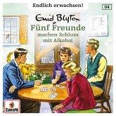 Folge 04: Fünf Freunde machen Schluss mit Alkohol (MP3-Download)