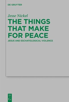 The Things that Make for Peace (eBook, ePUB) - Nickel, Jesse P.