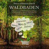 Stress abbauen durch Waldbaden (MP3-Download)