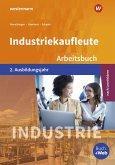 Industriekaufleute 2. Arbeitsbuch. 2. Ausbildungsjahr