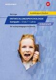 Entwicklungspsychologie kompakt für sozialpädagogische Berufe - 0 bis 11 Jahre. Arbeitsheft