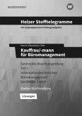 Holzer Stofftelegramme Kauffrau/-mann für Büromanagement 1. Gestreckte Abschlussprüfung Teil 1. Lösungen. Baden-Württemberg