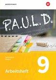 P.A.U.L. D. (Paul) 9. Arbeitsheft. Für Gymnasien in Bayern