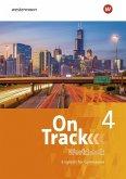 On Track 4. Workbook. Englisch für Gymnasien