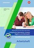 Qualifikationsphase - Analytische Geometrie, Lineare Algebra und Stochastik: Arbeitsheft in Niedersachsen