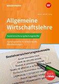 Sozialversicherungsfachangestellte/Fachangestellte für Arbeitsmarktdienstleistungen. Allgemeine Wirtschaftslehre
