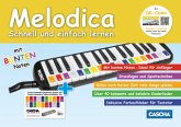 Melodica - Schnell und einfach lernen, m. Audio-CD