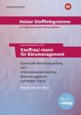 Holzer Stofftelegramme Kauffrau/-mann für Büromanagement 1. Gestreckte Abschlussprüfung Teil 1. Aufgabenband. Baden-Württemberg