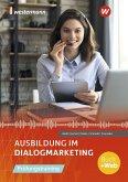 Ausbildung im Dialogmarketing. Prüfungstraining: Schülerband