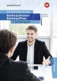 GUT BERATEN in der Bank. Bankkaufmann / Bankkauffrau 2. Ausbildungsjahr: Schülerband