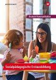 Deutsch/Kommunikation - Sozialpädagogische Erstausbildung. Ein Arbeitsbuch für Kinderpflege und Sozialassistenz: Schülerband