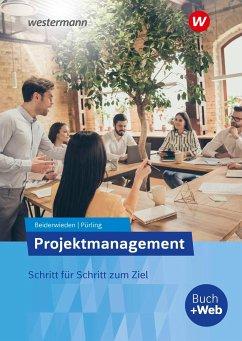 Projektmanagement. Schülerband - Beiderwieden, Arndt;Pürling, Elvira