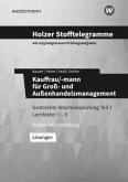 Holzer Stofftelegramme Groß- und Außenhandelsmanagement. Lösungsband. Baden-Württemberg