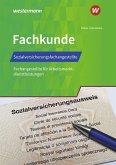 Sozialversicherungsfachangestellte/Fachangestellte für Arbeitsmarktdienstleistungen. Fachkunde: Schülerband
