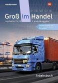 Groß im Handel - KMK-Ausgabe. Arbeitsbuch. 3. Ausbildungsjahr Lernfelder 10 - 13