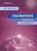 IT-Berufe. Fachstufe Lernfelder 6-9 Technik: Schülerband