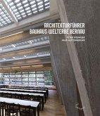 Architekturführer Bauhaus-Welterbe Bernau