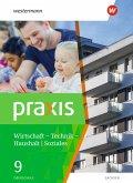 Praxis - WTH 9 Schülerband. Wirtschaft / Technik / Haushalt. Oberschulen in Sachsen