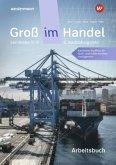 Groß im Handel - KMK-Ausgabe. Arbeitsbuch. 2. Ausbildungsjahr Lernfelder 5 bis 9