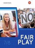 Fair Play 7/8. Schülerband. Lehrwerk für den Unterricht im Fach Praktische Philosophie in Nordrhein-Westfalen - Neubearbeitung