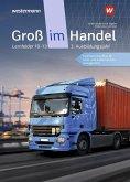 Groß im Handel - KMK-Ausgabe. Schülerband. 3. Ausbildungsjahr Lernfelder 10 bis 13