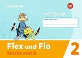 Flex und Flo 2. Trainingsheft