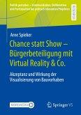 Chance statt Show - Bürgerbeteiligung mit Virtual Reality & Co.