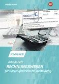 Rechnungswesen für die kaufmännische Ausbildung. Arbeitsheft