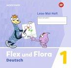 Flex und Flora 1. Lese-Mal-Heft