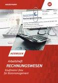 Rechnungswesen Kaufmann/Kauffrau für Büromanagement. Arbeitsheft