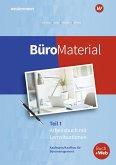 BüroMaterial Teil 1. Arbeitsbuch mit Lernsituationen