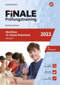 FiNALE Prüfungstraining Abschluss 10. Klasse Realschule Niedersachsen. Deutsch 2022 - Hartwig, Martina;Priesnitz, Melanie
