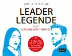 Leader-Legende statt Management-Muffel