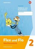 Flex und Flo 2. Themenheft Addieren und Subtrahieren: Verbrauchsmaterial