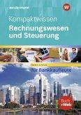 Kompaktwissen Rechnungswesen und Steuerung für Bankkaufleute. Schülerband