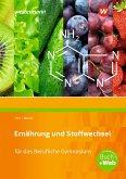 Ernährung und Stoffwechsel für das Berufliche Gymnasium. Schülerband