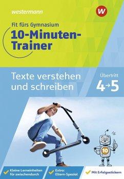 Fit fürs Gymnasium - 10-Minuten-Trainer. Übertritt 4 / 5 Deutsch Texte verstehen und schreiben - Vau, Katja