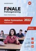 FiNALE Prüfungstraining Abitur Baden-Württemberg. Mathematik 2022
