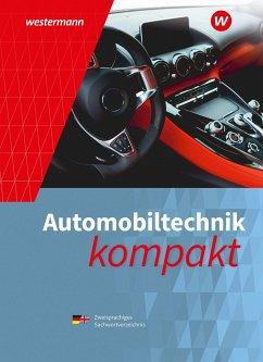 Automobiltechnik kompakt. Schülerband - Kruse, Dietrich
