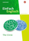 The Circle. EinFach Englisch New Edition Unterrichtsmodelle