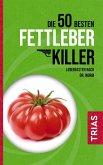 Die 50 besten Fettleber-Killer (eBook, ePUB)