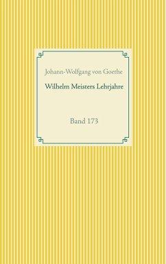 Wilhelm Meisters Lehrjahre (eBook, ePUB)
