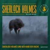 Sherlock Holmes und der Hund der Rache (Ungekürzt) (MP3-Download)